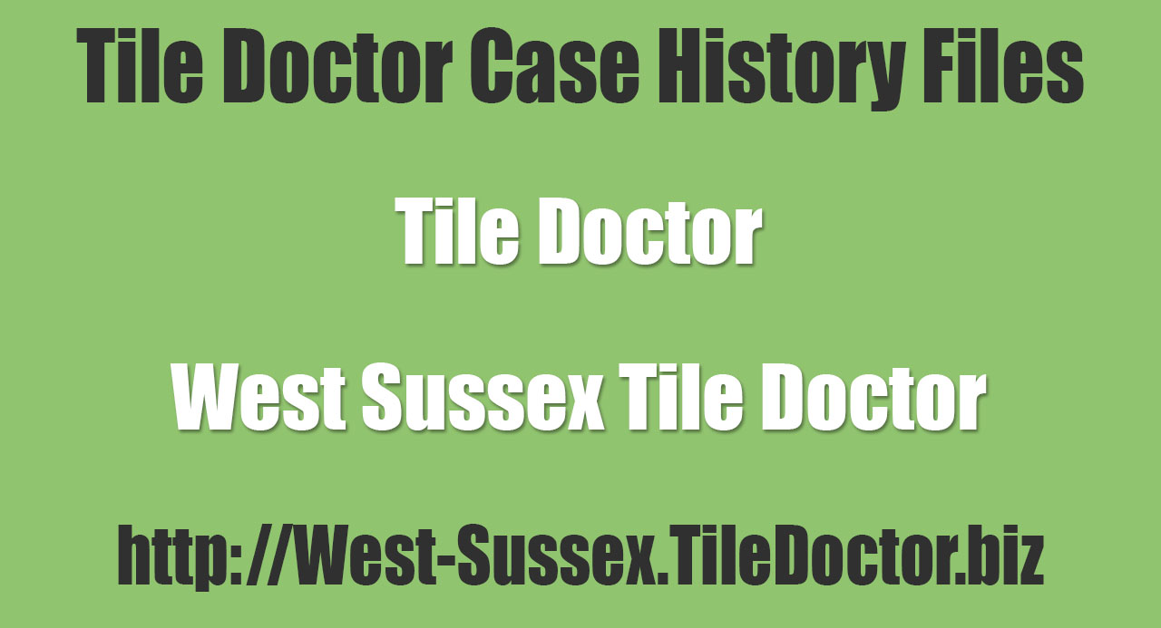 West-Sussex-Tile-Doctor